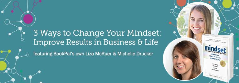 3 Ways to Change Your Mindset