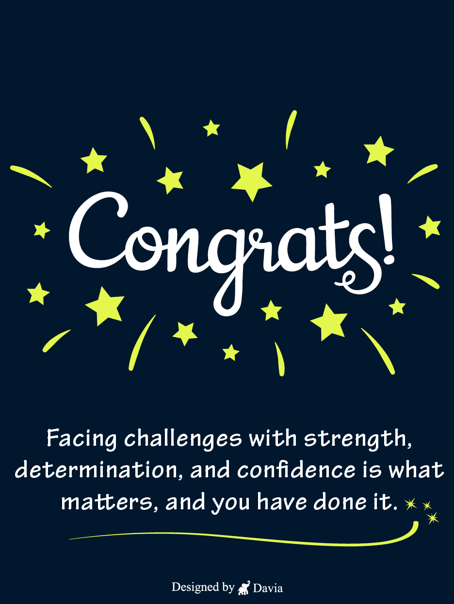 Determination Confidence Congratulations Cards Birthday Greeting Cards By Davia In 2021 Congratulations Quotes Graduation Congratulations Quotes Congratulation Card