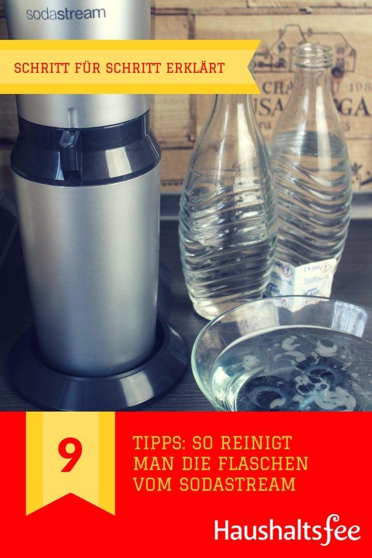 sodastream flaschen reinigen beste tipps reinigung pinterest haushalt reinigen und haus. Black Bedroom Furniture Sets. Home Design Ideas