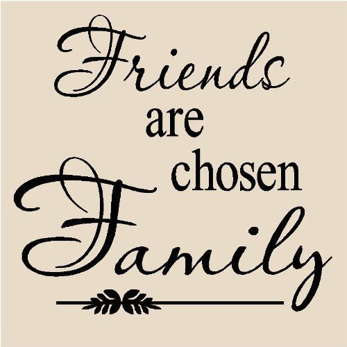FRIENDS ARE CHOSEN FAMILY Vinyl Lettering Wall Art Decal Decor Sticker Quote