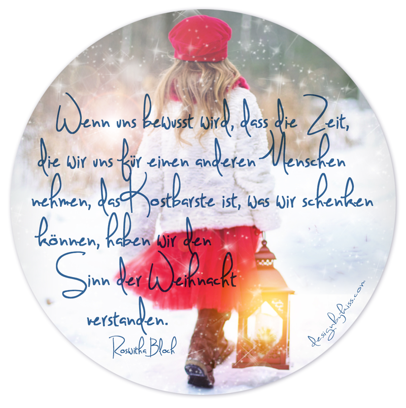 Zeit Ist Das Wesentliche Die Will Man Doch Mit Einem Lieben Menschen So Oft Wie Moglich Geniessen Weihnachten Text Weihnachten Spruch Gedicht Weihnachten
