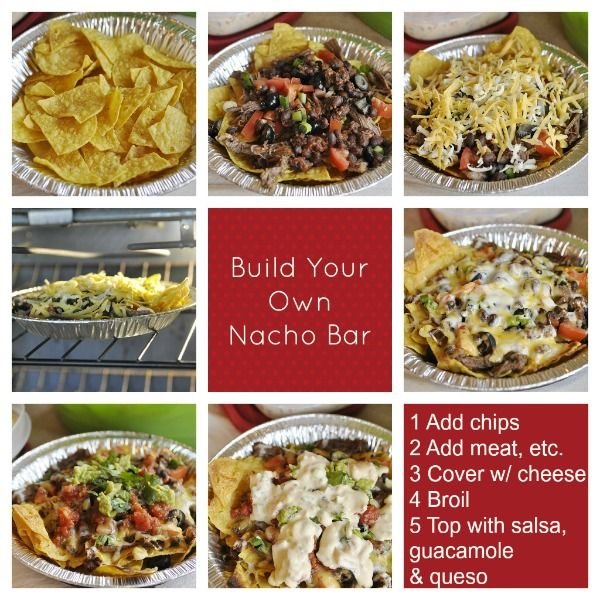 Build Your Own Nacho Bar A Great Idea For Party Big Game Day