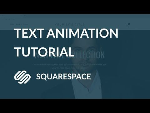 Add Text Animation To Your Squarespace Website Using CSS
