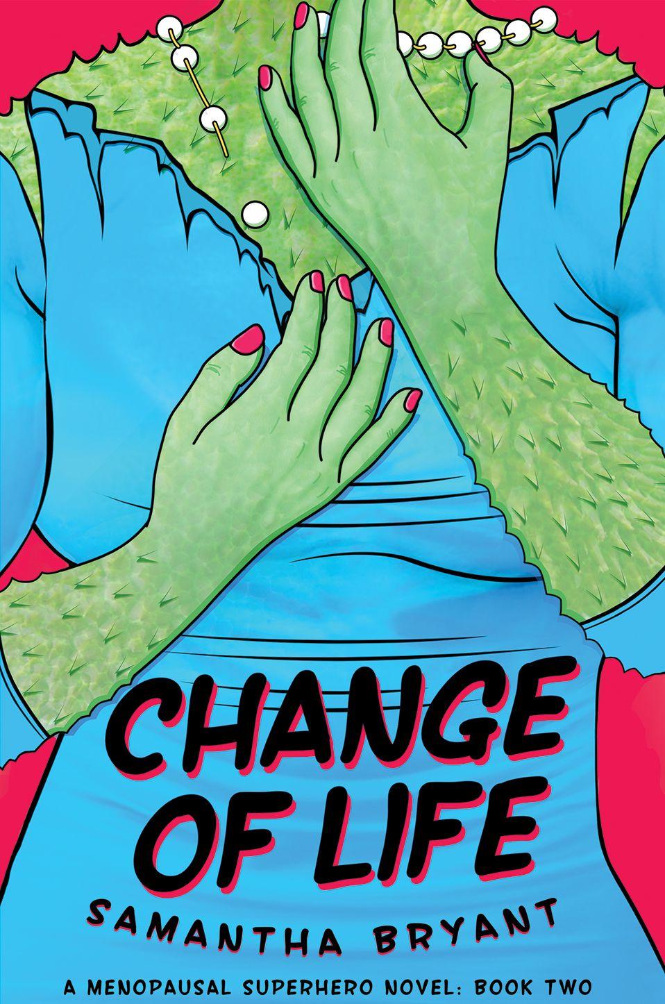 CoL front Superhero novel, Novels, Life changes