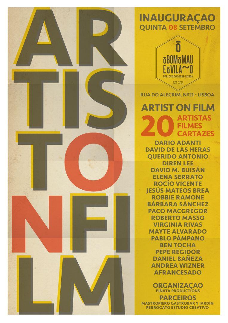 'Artist on Film'. Jueves 8 de Septiembre de 2016, 20:30h. O Bom O Mau e O Vilão, Lisboa (Portugal) http://www.pinnataproductions.com