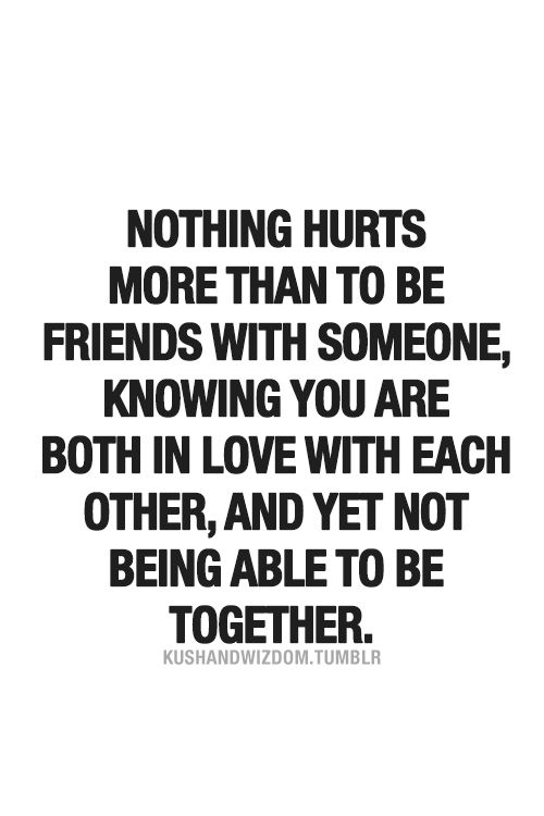 Being Together Quotes Stunning Does It Hurt.not Being Able To Officially Say You Are