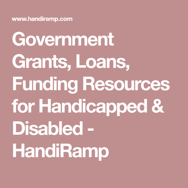 Government Grants, Loans, Funding Resources for ...