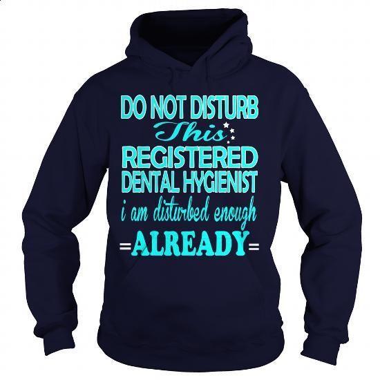 REGISTERED DENTAL HYGIENIST - DISTURB - #fleece hoodie #cool tshirt designs. CHECK PRICE => https://www.sunfrog.com/LifeStyle/REGISTERED-DENTAL-HYGIENIST--DISTURB-Navy-Blue-Hoodie.html?id=60505