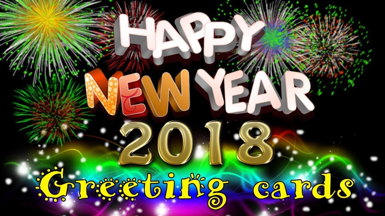 Happy New Year 2018 Most Beautiful Sms Images And Greetings Card