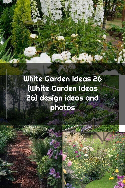 White Garden Ideas 26 White Garden Ideas 26 Design Ideas And Photos White Gardens Cottage Garden Garden