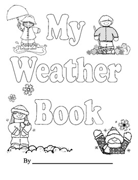 My Weather Book Kindergarten And First Grade Aligns With Science Common Core