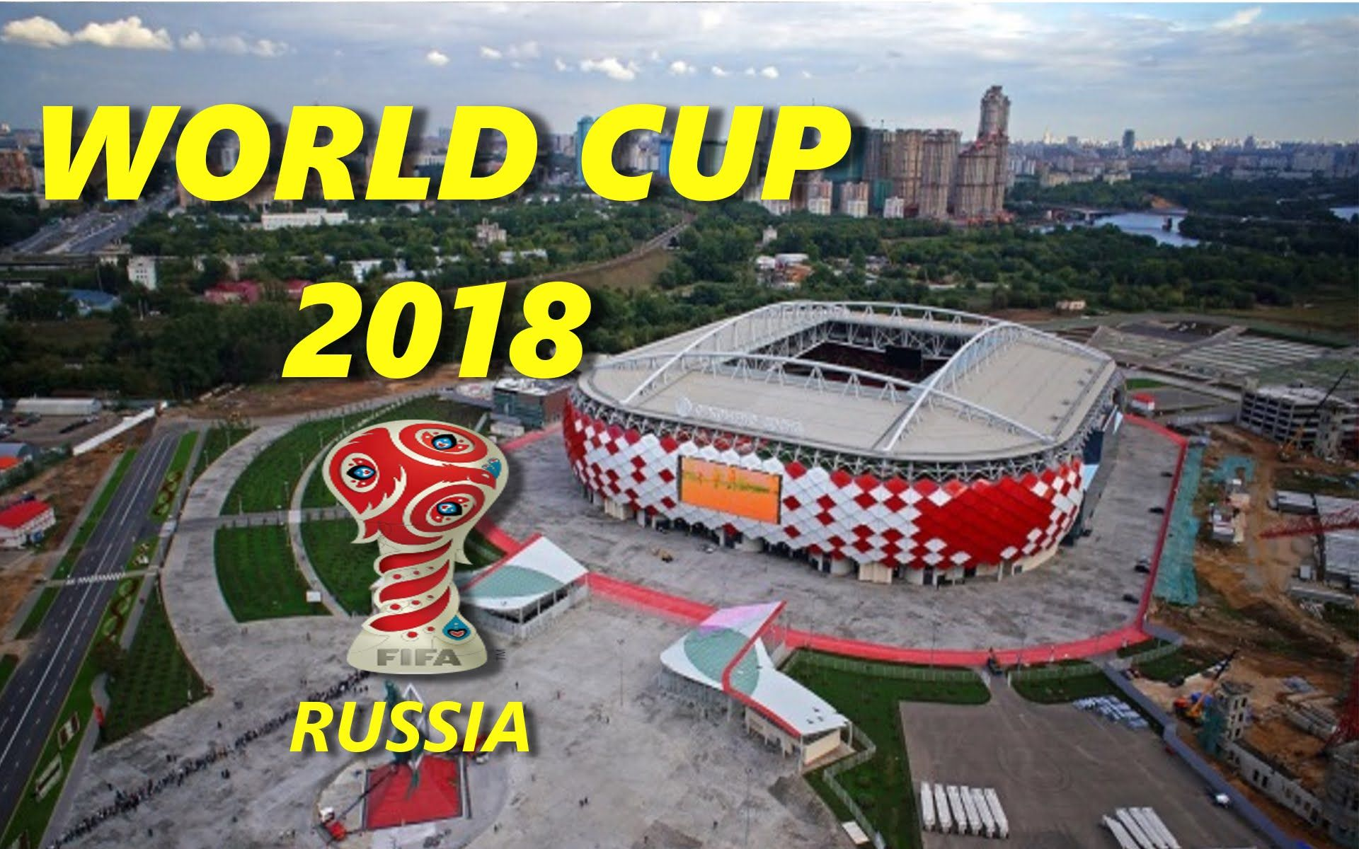FIFA World Cup 2018 Stadiums Russia World cup, World cup