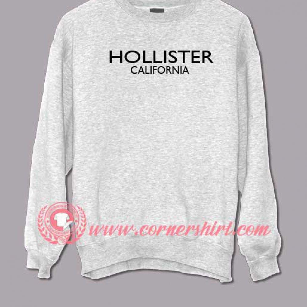 Hollister California Custom Design Sweat Shirts Custom Sweat Shirt