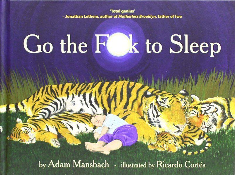 Go the Fuck to Sleep:Amazon.de:Englische Bücher