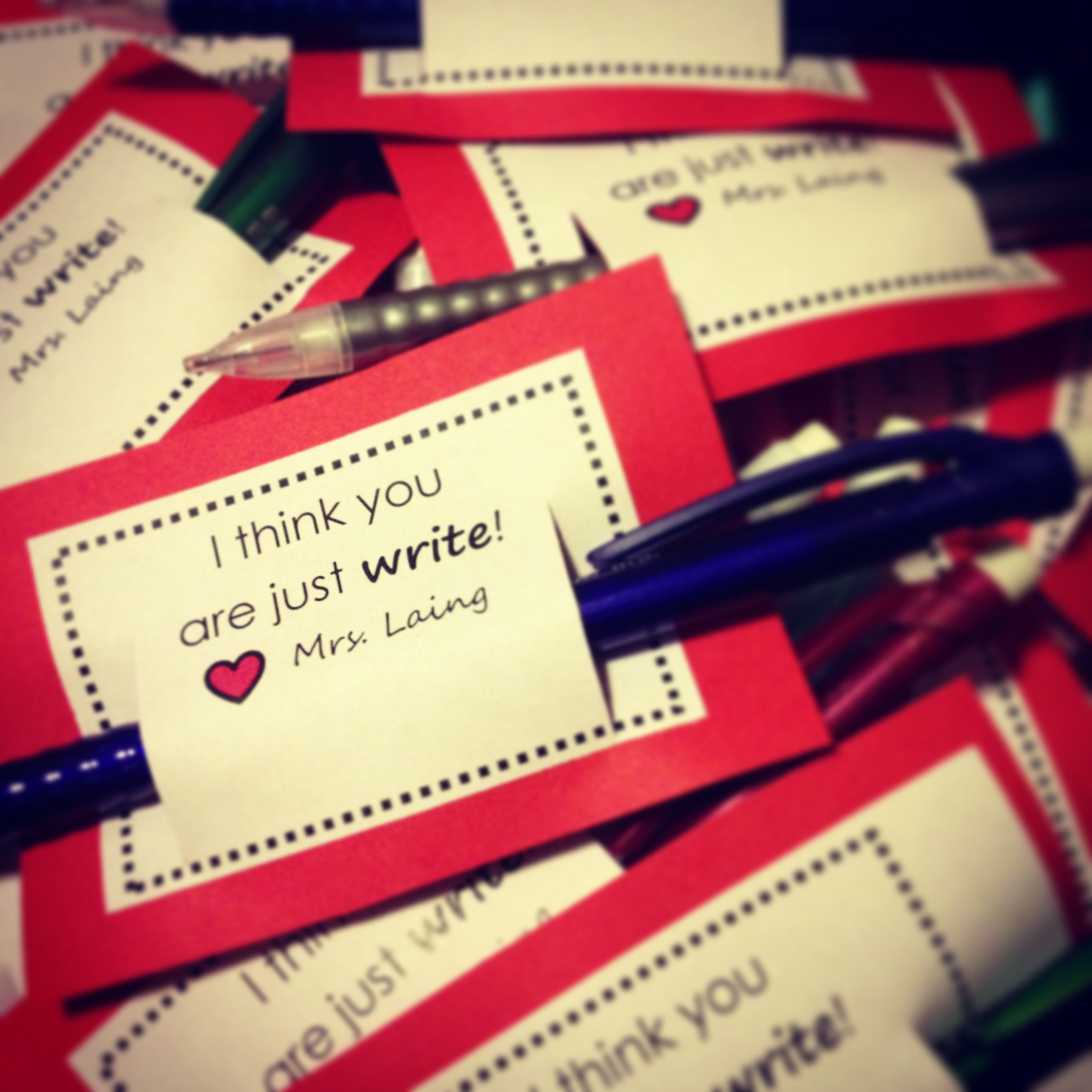 I Think You Are Just Write Valentines I Made For My 4th