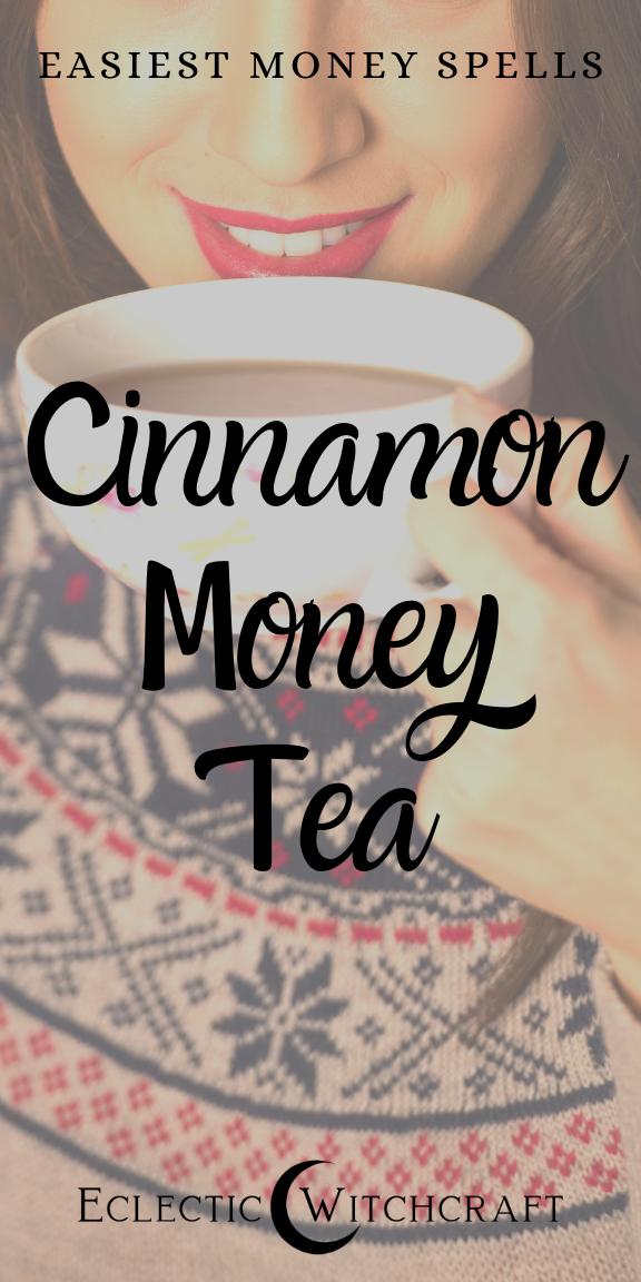 Prosperity Spell: Simple Cinnamon Money Tea - Eclectic Witchcraft #moneyspells