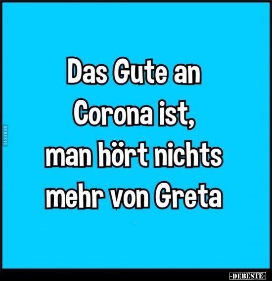 Photo of Das Gute an Corona ist, dass Sie nichts mehr von Greta hören.