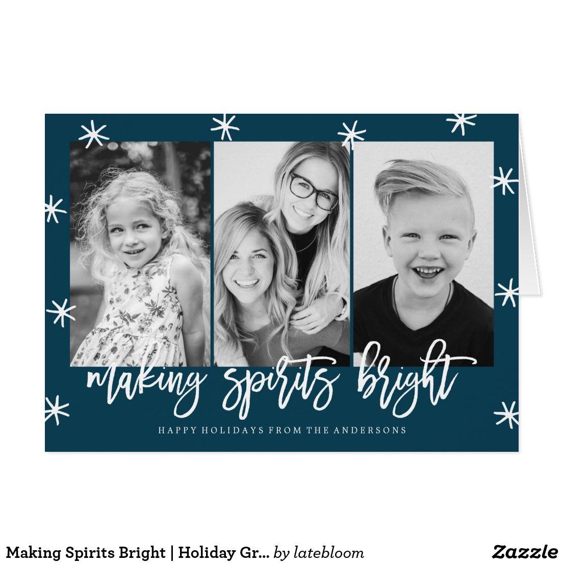 Making Spirits Bright Holiday Greeting Card Celebrate The Holiday