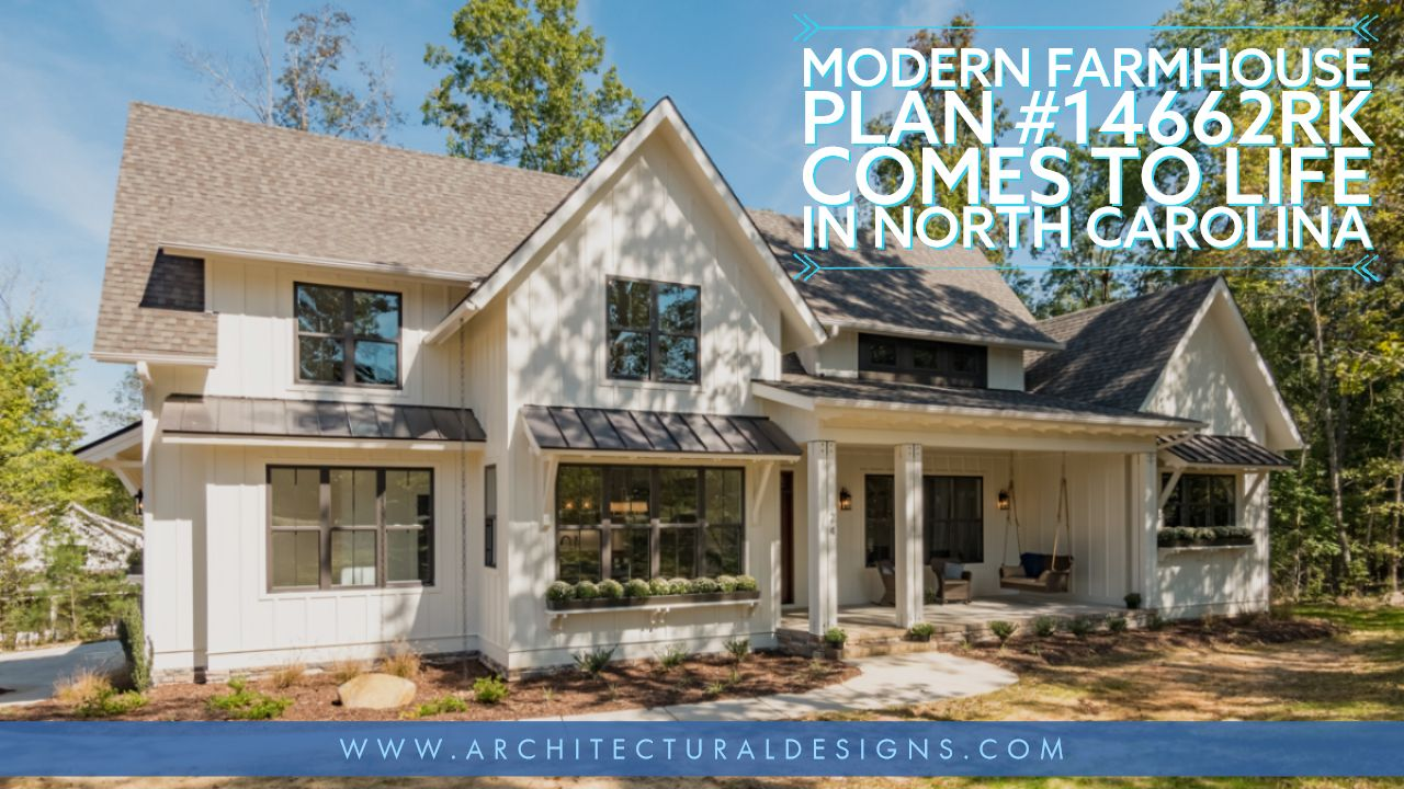 Architectural Designs Modern Farmhouse Plan 14662RK client-built in North Carolina by The Tuscan Group, INC! | 4 - 5 Bedrooms | 4.5 Baths | 2,800+ square feet | Ready when you are. Where do YOU want to build?#14662RK#adhouseplans#architecturaldesigns#houseplans#architecture#fixerupper#garden#newhouse#homedesign#homeandgarden#dreamhome#dreamhouse#homeplan#houseplan #Modernfarmhouse#house#home #homesweethome#southernliving#hgtv