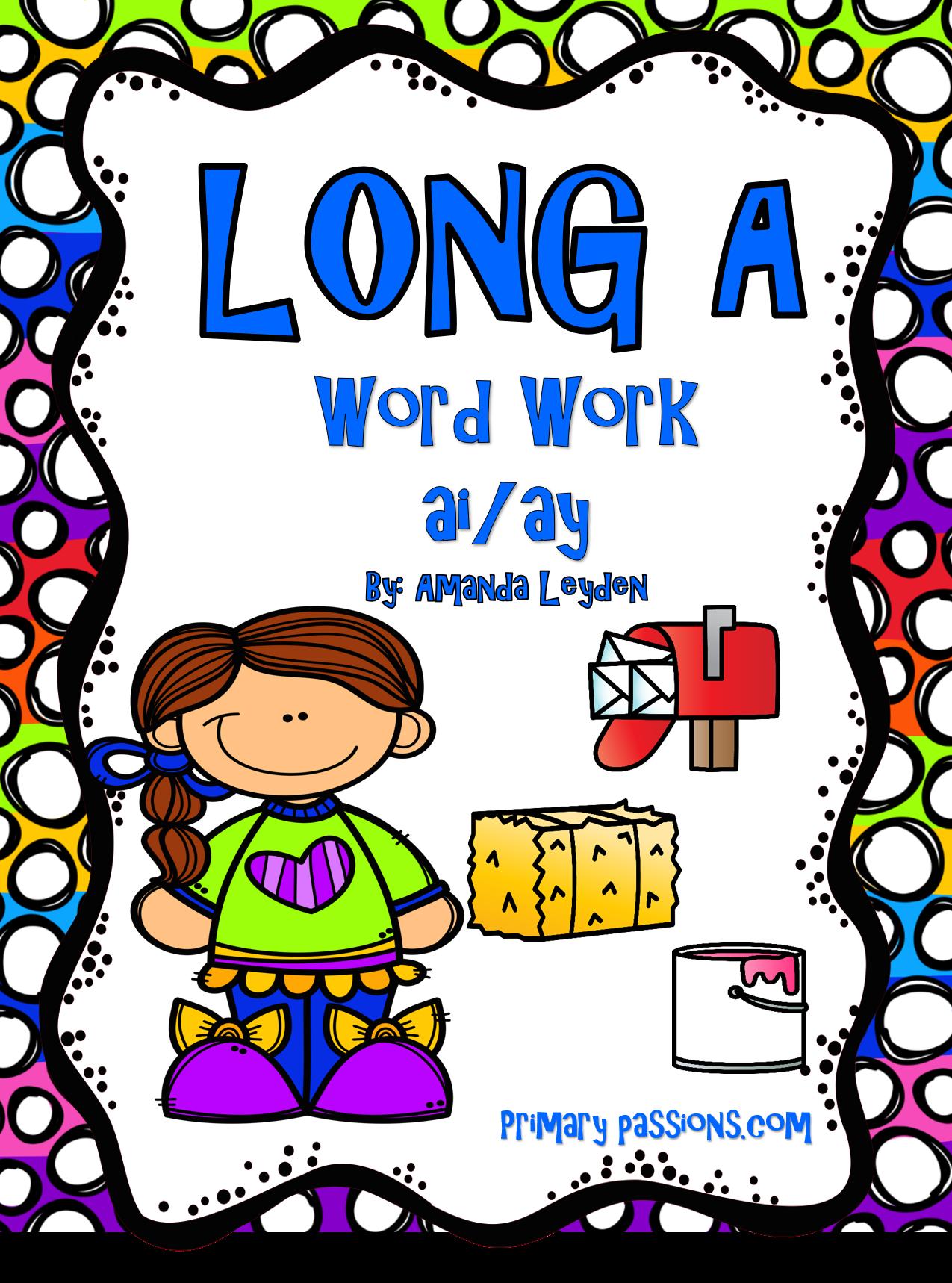 Long A Word Work Ai Ay