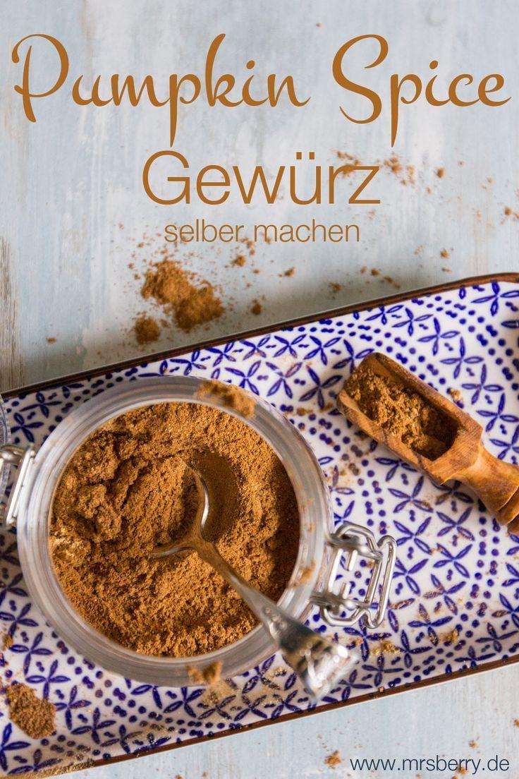 Pumpkin Spice Gewürz selber machen - und drei tolle Rezepte damit | MrsBerry Familien-Reiseblog | Üb