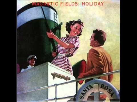 The Magnetic Fields - The Trouble I've Been Looking For
