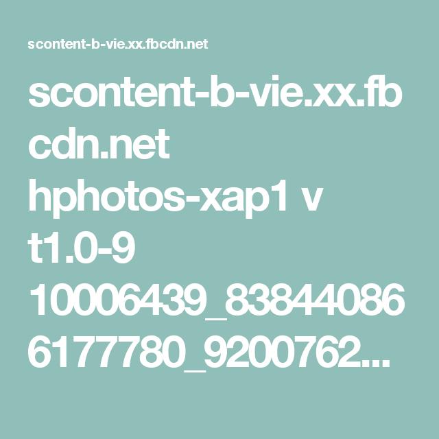scontent-b-vie.xx.fbcdn.net hphotos-xap1 v t1.0-9 10006439_838440866177780_9200762125114200412_n.jpg?oh=b9b1f3f4f2c04b89d2bc4576d1952520&oe=54882462