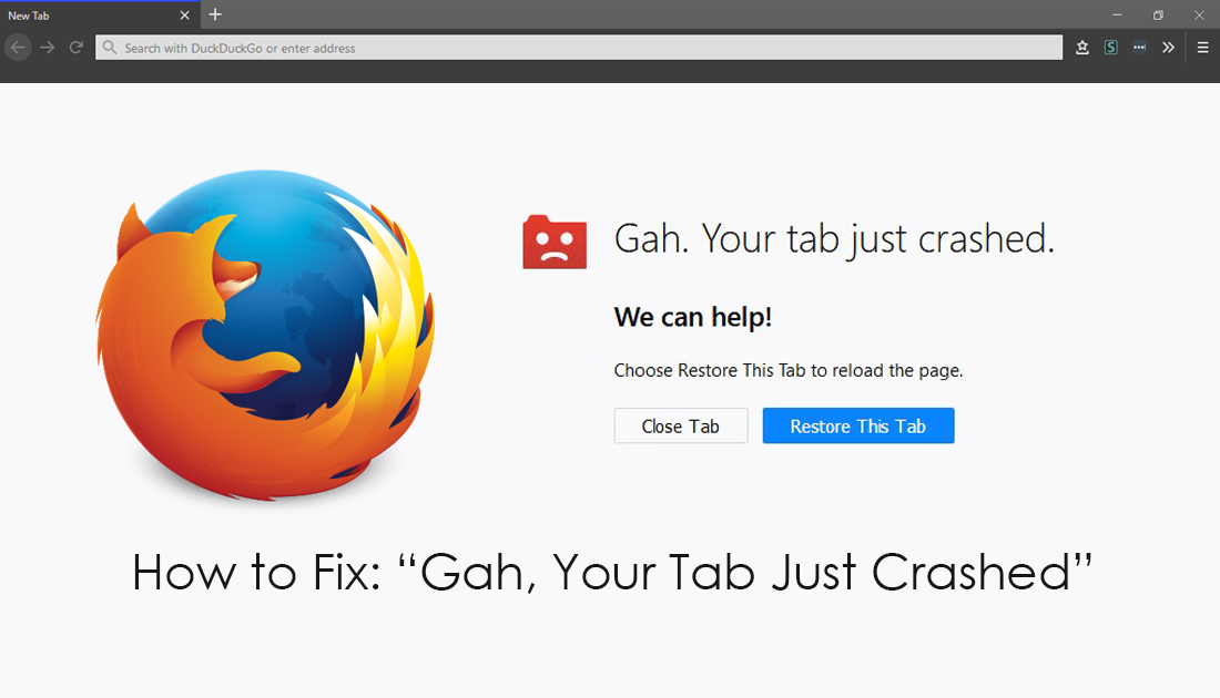 How to Fix Gah, Your Tab Just Crashed on Firefox  in 2019 | Android