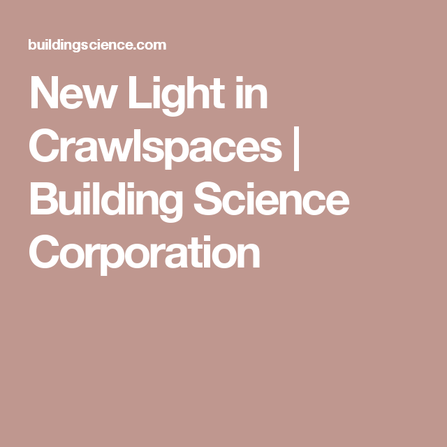 New Light in Crawlspaces | Building Science Corporation