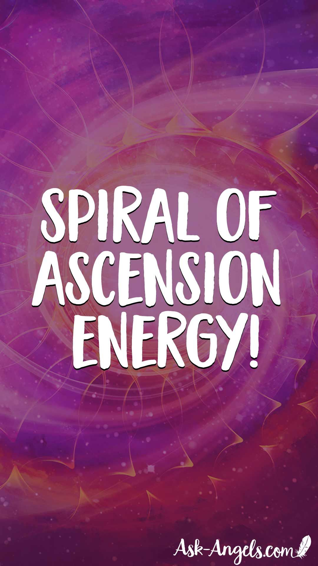 The Event Spiral Of Ascension Energy Ask Angels Com Ascension Spiritual Ascension Energy