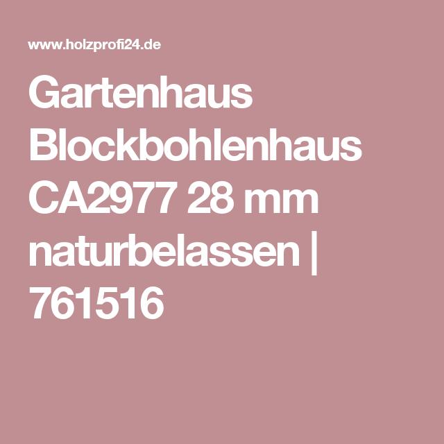 Bear County Gartenhaus Blockbohlenhaus CA2977 28 mm naturbelassen