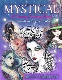 Mystical - A Fantasy Coloring Book: Mystical Creatures for You to Color!