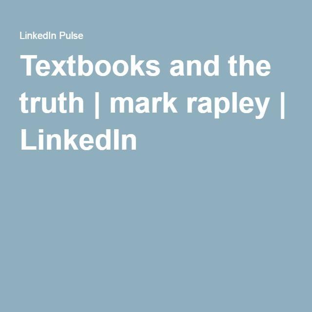 Textbooks and the truth | mark rapley | LinkedIn