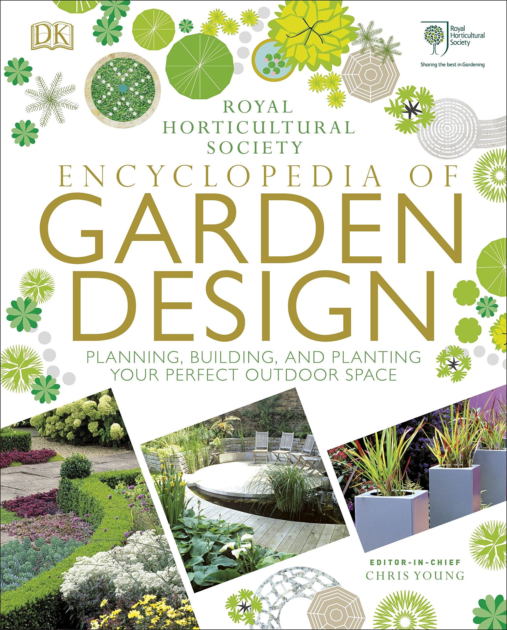 Rhs Encyclopedia Of Garden Design Planning Building And Planting Your Perfect Outdoor Space Design Planning Garden Rhs Ad Progettazione Di Giardini