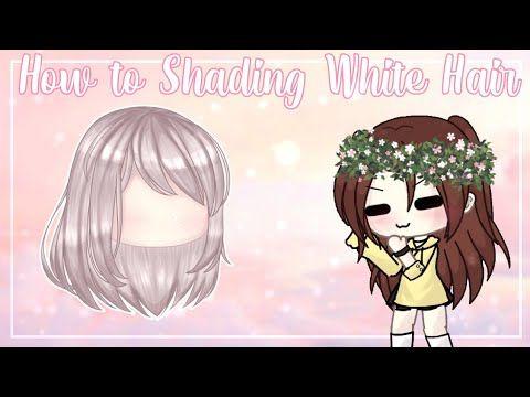 How To Shading White Hair Cara Shading Rambut Putih Gacha Life Tutorial Youtube In 2020 Drawing Hair Tutorial How To Shade Club Hairstyles