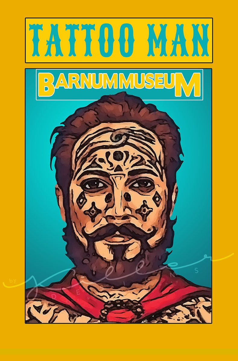 The Tattoo Man Poster From The Greatest Showman Replica Printable 11x17 The Greatest Showman Tattoos For Guys Greatful [ 1200 x 789 Pixel ]