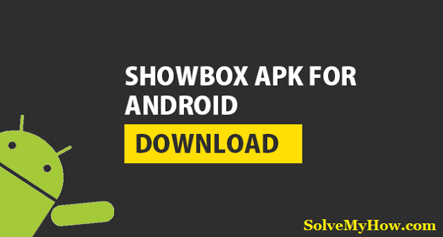 Showbox APK Download Showbox App For Android http//www