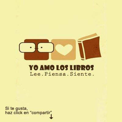 Yo Amo Los Libros Y Tu Citas De Libros Libros De Amor Libros
