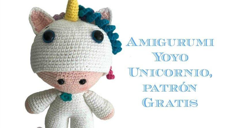 Patrón gratis para realizar un amigurumi Yoyo Unicornio. | micaela ...