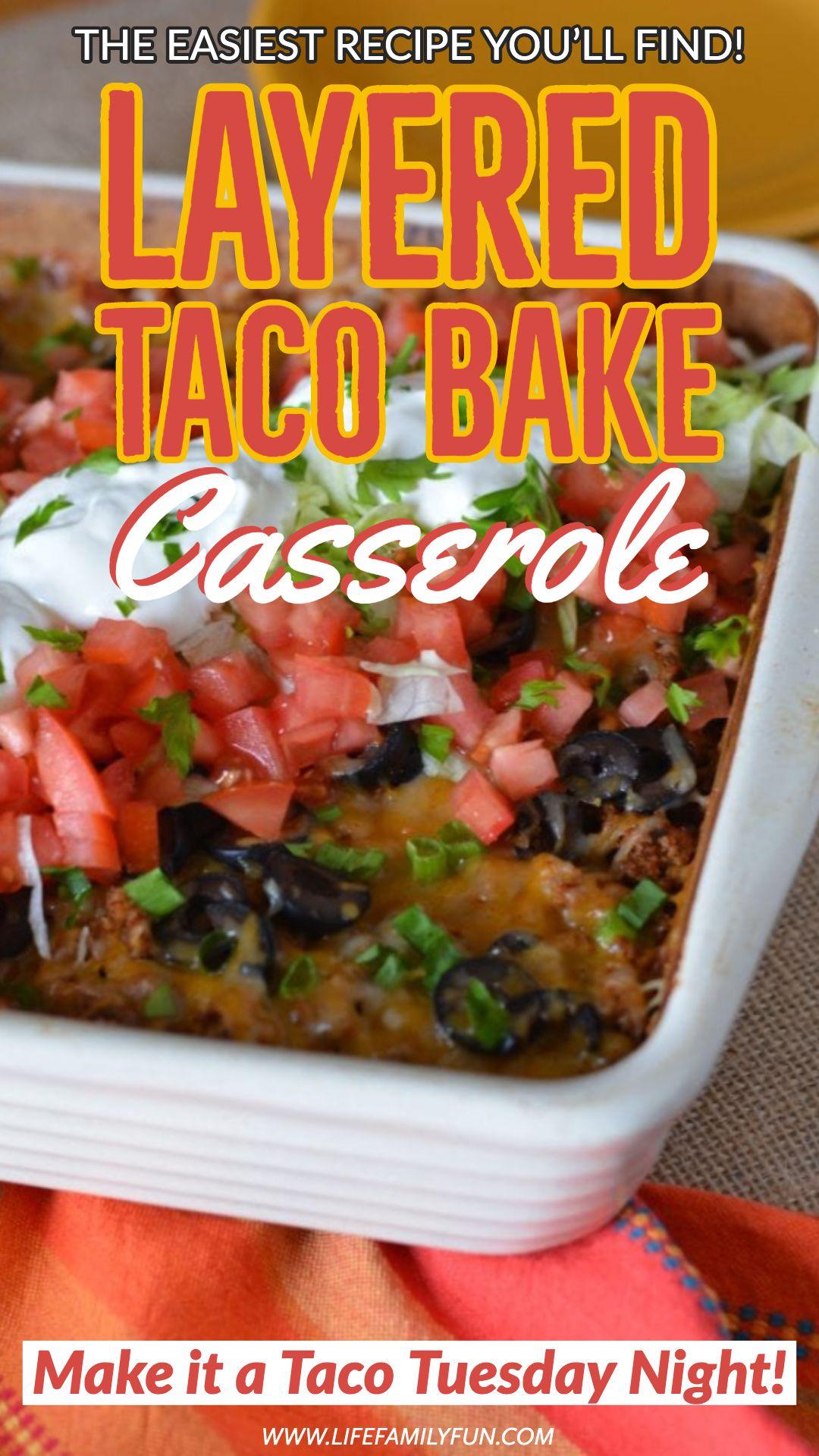 Layered Taco Bake Casserole - Make It A Taco Tuesday Night