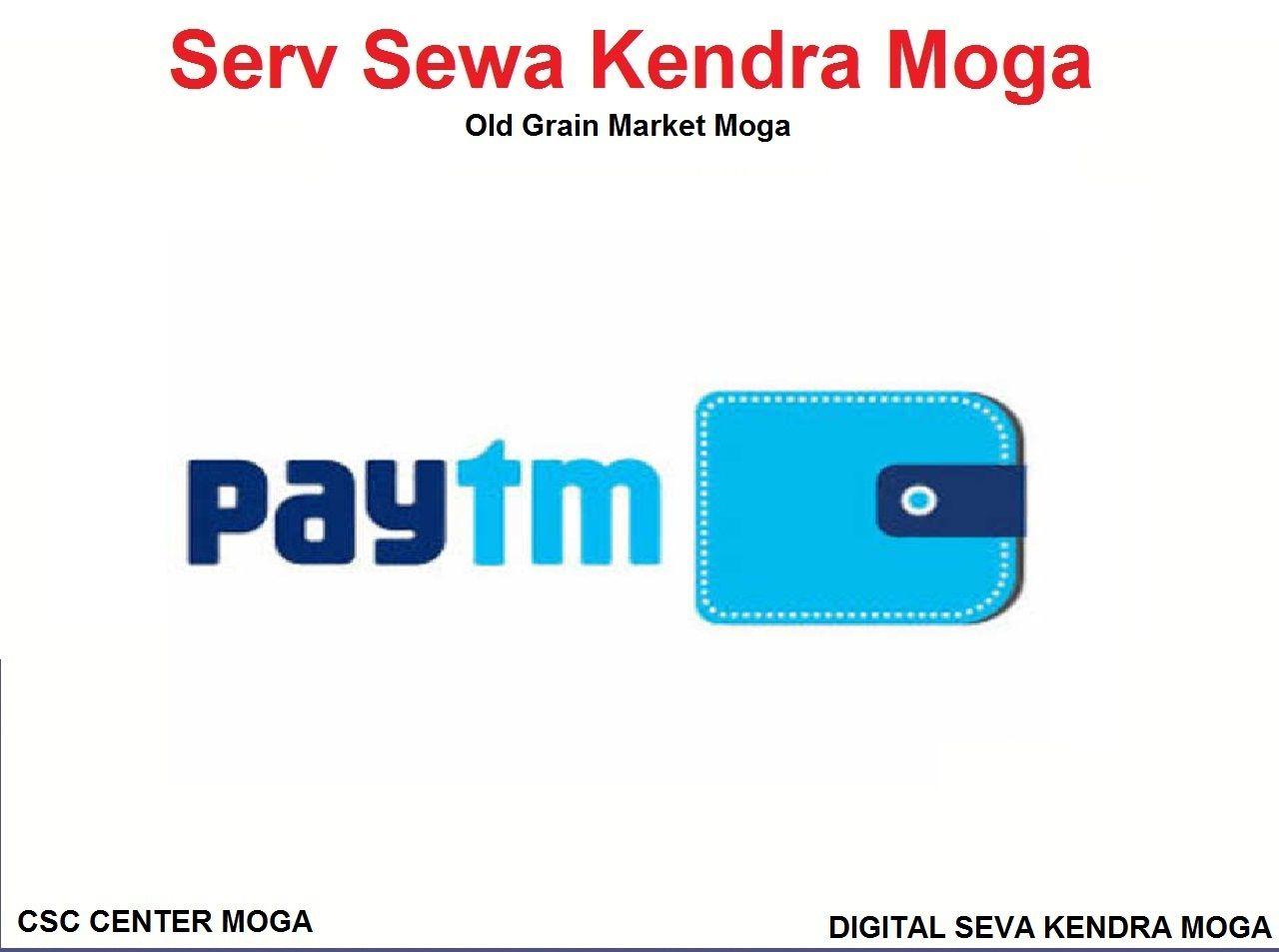 Paytm Kyc Center Merchant Nearby You Join Serv Sewa Kendra Moga We Provide To Complete Your Kyc With Aadhaar For Your Pay In 2020 Moga Voter Card Government Services