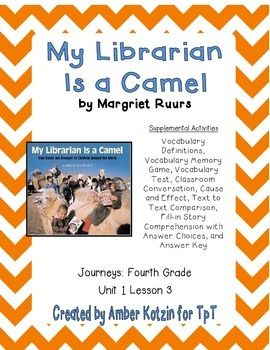 My librarian is a camel activities 4th grade journeys unit 1 lesson this is an 8 page supplemental set with an answer key to accompany my librarian is a camel by margriet ruurs this is a story from the 2014 4th grade fandeluxe Image collections
