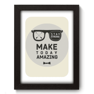 Quadro Decorativo - Make Today - 022qdr