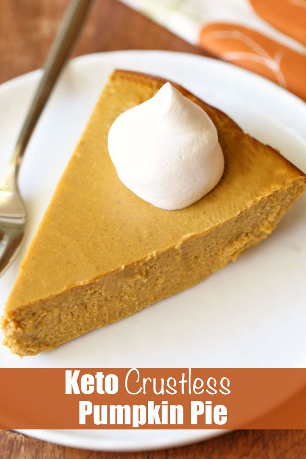 Keto Pumpkin Pie (Crustless) | Healthy Recipes Blog