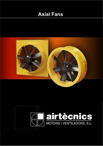 The high efficiency axial fans are used where ever large air volumes must be ventilated against low to medium pressure. http://www.catalogindustry.com/es/Document/11/axial-fans-catalog-airtecnics-catalogs