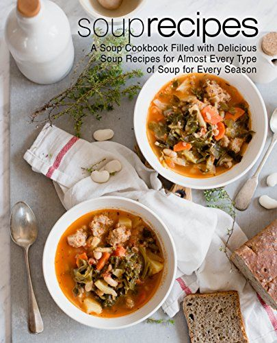 Soups quick and easy soups for every season pdf cookbooks soups quick and easy soups for every season pdf forumfinder Images