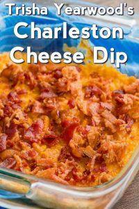 Trisha Yearwood's Charleston Cheese Dip #charlestoncheesedips
