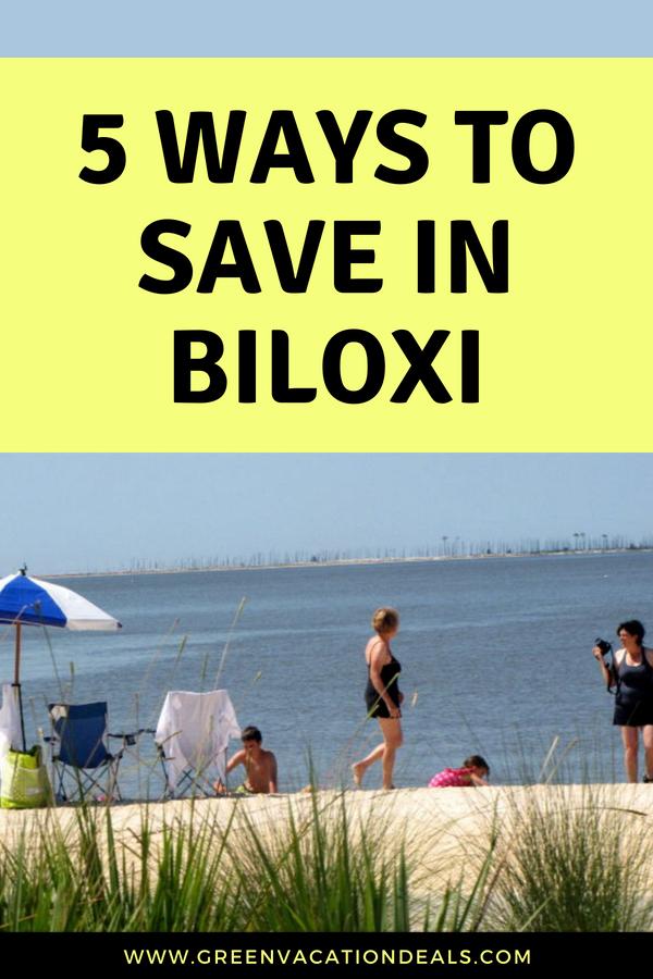 5 Ways To Save In Biloxi With Images Biloxi Biloxi Beach
