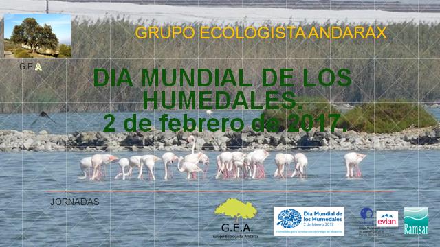 """Grupo Ecologista Andarax (GEA): CAMPAÑA """"EN DEFENSA DE NUESTROS HUMEDALES"""""""