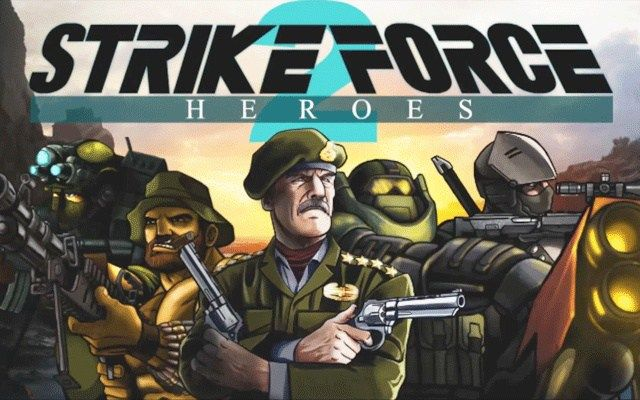 Strike Force Heroes 2 Hacked Unblocked With Images Hero